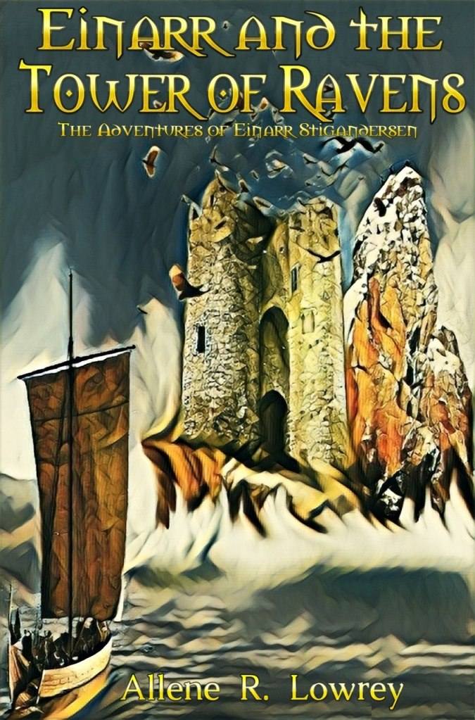 The cover for book 5 of the Adventures of Einarr Stigandersen: Einarr and the Tower of Ravens